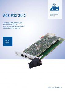 New Datasheet for ACE-FDX-3U-2 - AIM GmbH
