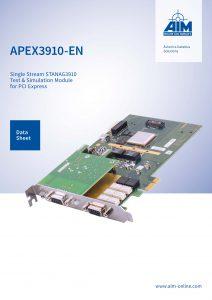 AIM Datasheet APEX3910-EN - a Single Stream STANAG3910 Test & Simulation Module for PCI Express
