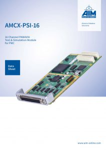 AIM Datasheet AMCX-PSI-16 - a 16 Channel PANAVIA Test and Simulation Module for PMC