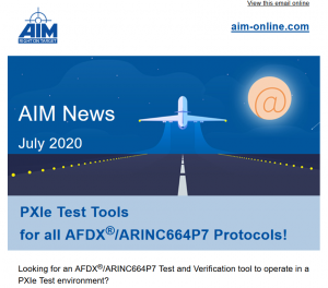 AIM E-Newsletter July 2020 about PXIe Test Tools for all AFDX/ARINC664P7 Protocols